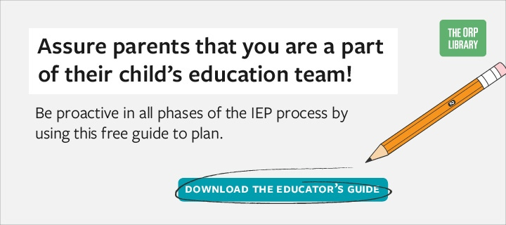 Before, During, and After: Staying Involved with Parents at Each  Step of the IEP Team Initial Evaluation Process