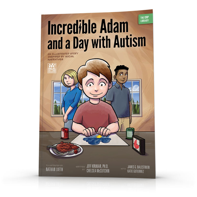 Incredible Adam and a Day with Autism: An Illustrated Story Inspired by Social Narratives